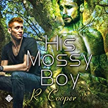 His Mossy Boy [Being(s) in Love] Audiobook by R. Cooper Narrated by Christopher Patton