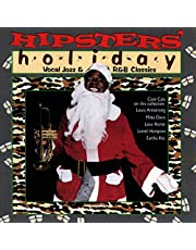 Hipsters' Holiday: Vocal Jazz & R&B Classics