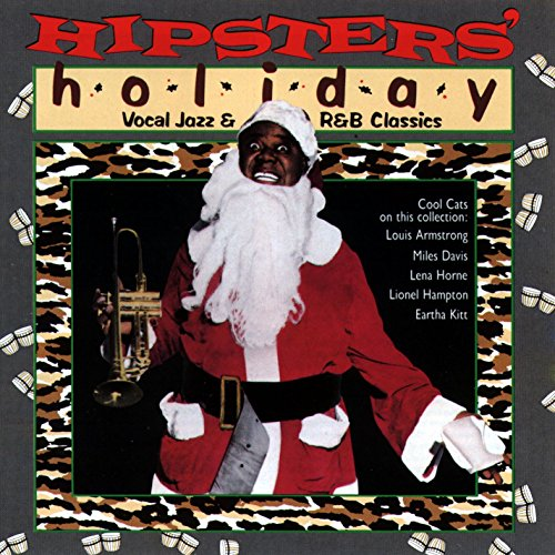 Various Artists - Hipsters' Holiday: Vocal Jazz and R&B Classics -  Amazon.com Music