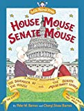 img - for House Mouse, Senate Mouse book / textbook / text book