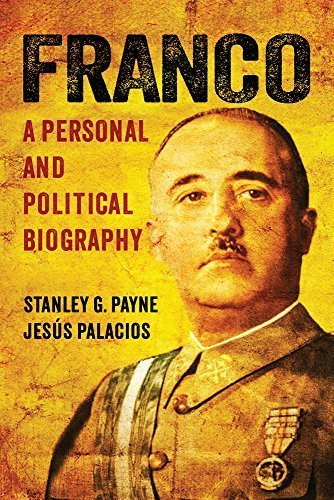 Franco: A Personal and Political Biography 1st edition by Payne, Stanley G., Palacios, Jesús (2014) Hardcover