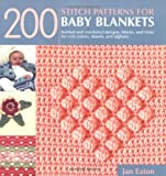 200 Stitch Patterns for Baby Blankets, Jan Eaton, 1571203850
