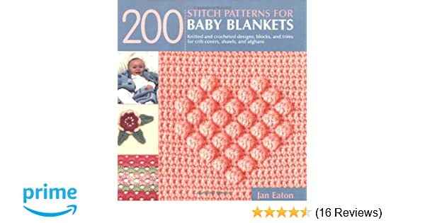 60 Stitch Patterns For Baby Blankets Knitted And Crocheted Designs Stunning Stitch Patterns