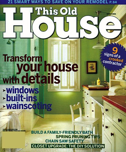 This old house magazine subscriptions good shoppr for Good house magazine