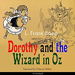 Dorothy and the Wizard in Oz (The Oz Books 4)