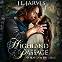 Highland Passage Audiobook by J.L. Jarvis Narrated by Jeff Leslie