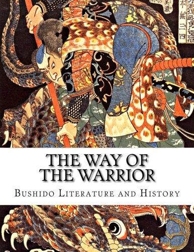 The Way of the Warrior: Bushido Literature and History