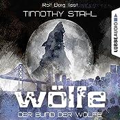 Der Bund der Wölfe (Wölfe 2)   Timothy Stahl