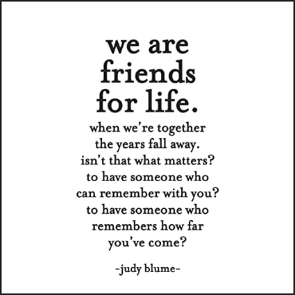 Quotable Blume: We are friends for life... - Cards Quotes ...