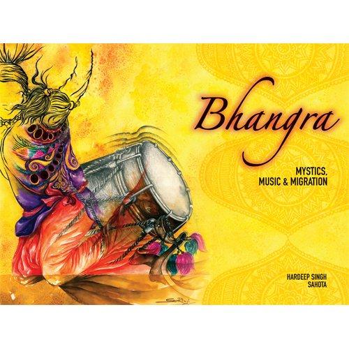 Bhangra: Mystics, Music And Migration