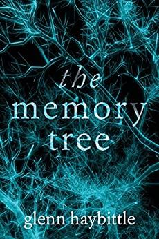 The Memory Tree by [Haybittle, Glenn]