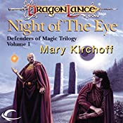 Night of the Eye: Dragonlance: Defenders of Magic, Book 1 | Mary Kirchoff