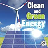 Clean and Green Energy, Colleen Hord, 1615903003