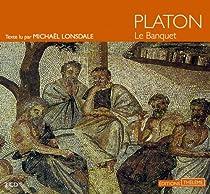 Le banquet par Platon