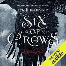 Six of Crows Audiobook by Leigh Bardugo Narrated by Jay Snyder, Brandon Rubin, Fred Berman, Lauren Fortgang, Roger Clark, Elizabeth Evans, Tristan Morris