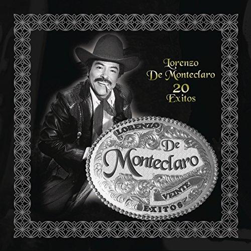 Lorenzo de Monteclaro & Héctor Montemayor Stream or buy for $9.49 · 20 Exitos