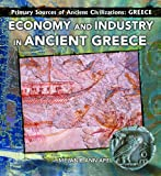 Economy and Industry in Ancient Greece (Primary Sources of Ancient Civilization: Greece)