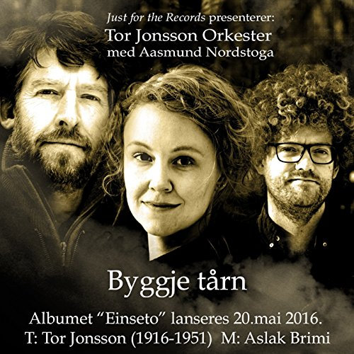 Byggje Trn Feat Aasmund Nordstoga By Tor Jonsson Orkester On