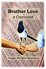 Brother Love - a Crossroad Kindle Edition