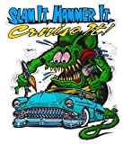 Rat Fink Slam It, Hammer It, Cruise It Decal is 5