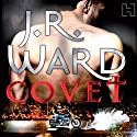 Covet: A Novel of the Fallen Angels Hörbuch von J.R. Ward Gesprochen von: Stephen Douglas