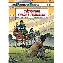 Tuniques bleues Les 61  L'étrange soldat Franklin