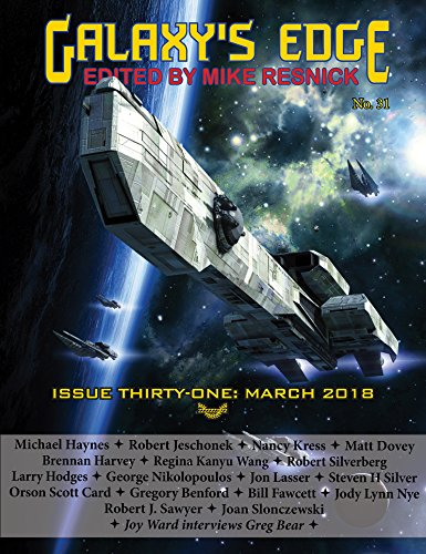 Galaxy's Edge Magazine: Issue 31, March 2018 (Galaxy's Edge magazine) Analog Short