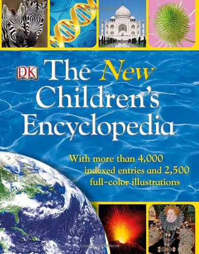 The New Children's Encyclopedia, by DK Publishing