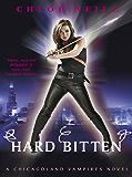 Hard Bitten: A Chicagoland Vampires Novel (Chicagoland Vampires Series)