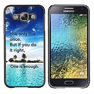 Caucho caso de Shell duro de la cubierta de accesorios de protección BY RAYDREAMMM - Samsung Galaxy E5 E500 - Only Live Once hacerlo Cita derecho Suficiente