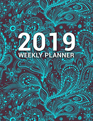 2019 Weekly Planner: Nifty Ornament Monthly and Weekly Organizer. Cute Pattern Yearly Calendar, Agenda, Journal and Notebook (January 2019-December -