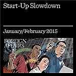 Start-Up Slowdown: How the United States Can Regain Its Entrepreneurial Edge | Robert Litan