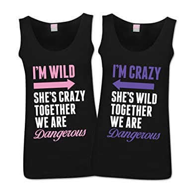 532da99c1 I'm Wild She's Crazy Together We're Dangerous Tanks Matching Best Friend  Shirts at Amazon Women's Clothing store: