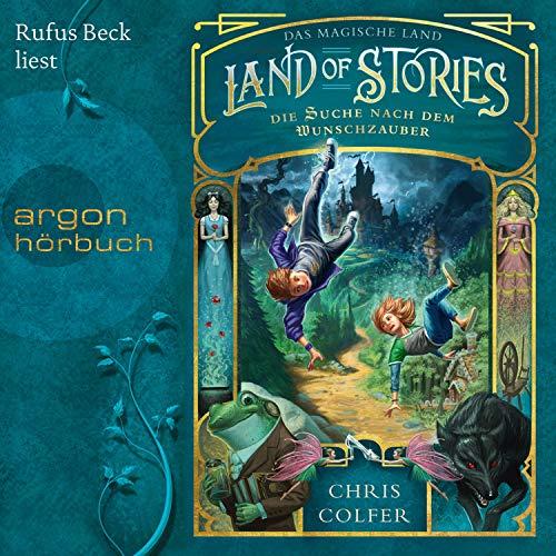 Pdf Science Fiction Die Suche nach dem Wunschzauber: Land of Stories - Das magische Land 1