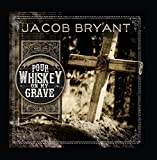Pour Whiskey on My Grave (Radio Edit)