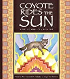 Coyote Rides the Sun, Amanda StJohn, 1609731387