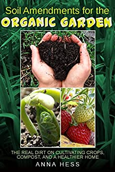 Soil Amendments Organic Garden Cultivating ebook product image