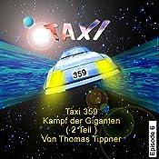 Kampf der Giganten - Teil 2 (Taxi 359, 6)   Thomas Tippner