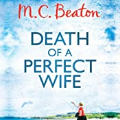 Death of a Perfect Wife: Hamish Macbeth, Book 4 | M. C. Beaton