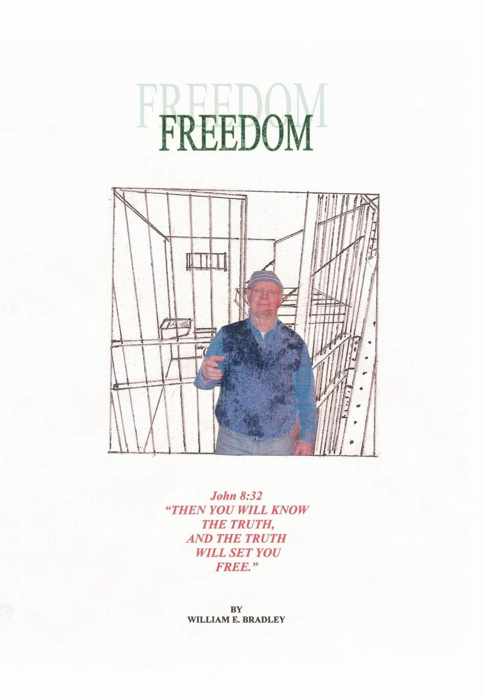 Freedom: Compiled Study of the Gospel of John