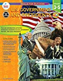 U.S. Government and Presidents, Grades 3 - 5 (Skills for Success)