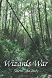 The Wizards War, Selena Mcgrady, 1463439504