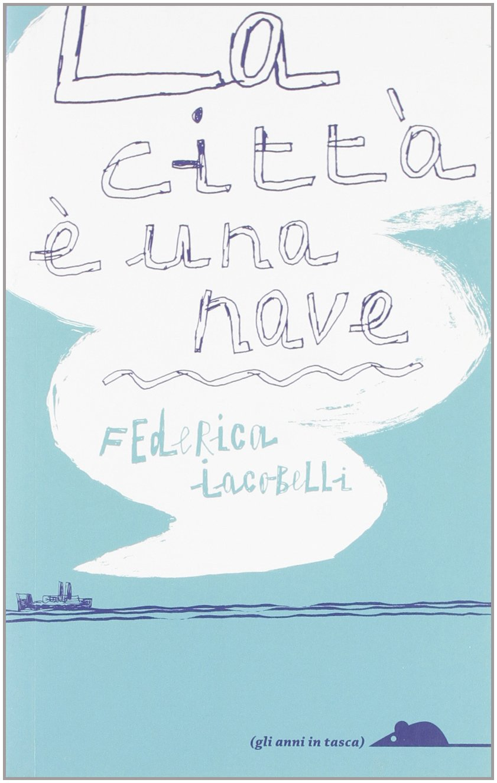 La città è una nave: Amazon.es: Iacobelli, Federica: Libros ...