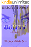 GUILTY (A Marston Series Book 1)