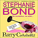 Party Crashers | Stephanie Bond