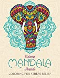 Coloring Mandala Animals: Coloring for Stress Relief