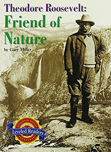 Download Houghton Mifflin Reading Leveled Readers: Fo Biograph 2.4.4 Abv Lv Theodore Roosevelt: Friend pdf epub
