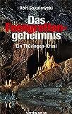 Das Feengrottengeheimnis: Ein Thüringen-Krimi (Sutton Krimi)