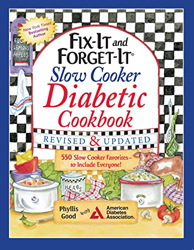 Fix-It and Forget-It Slow Cooker Diabetic Cookbook: 550 Slow Cooker