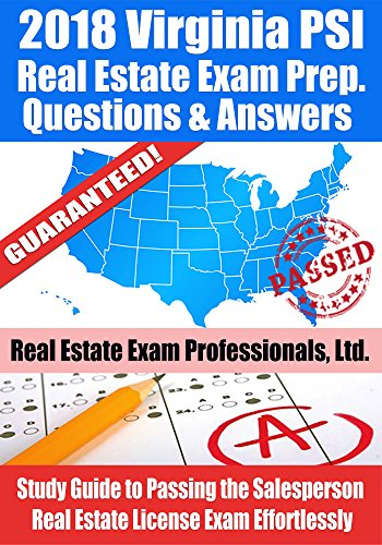 2018 virginia psi real estate exam prep questions and answers study